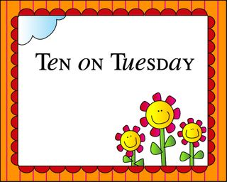 Ten on Tuesday